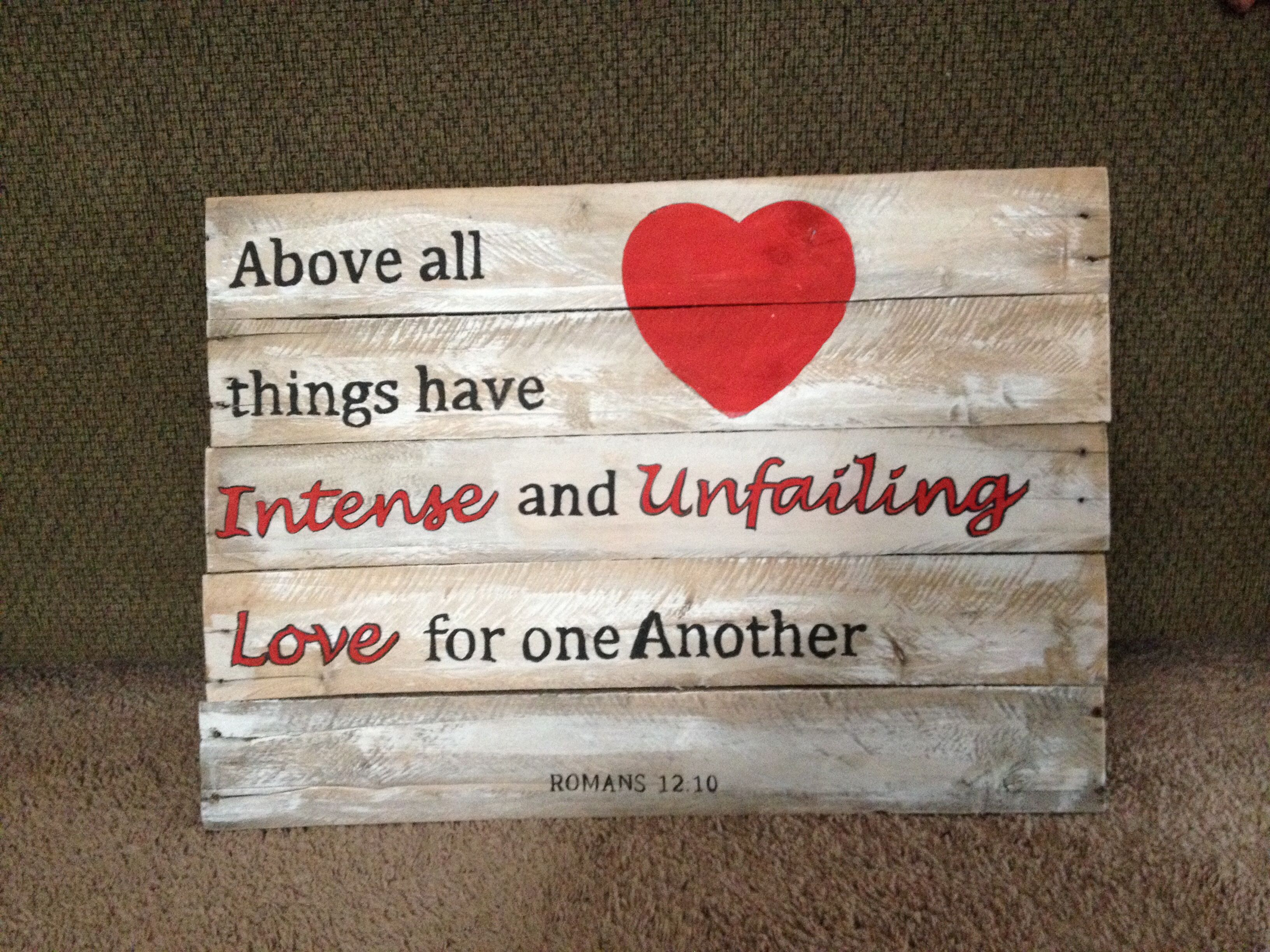 perfect wedding scripture reclaimed wood sign above all things