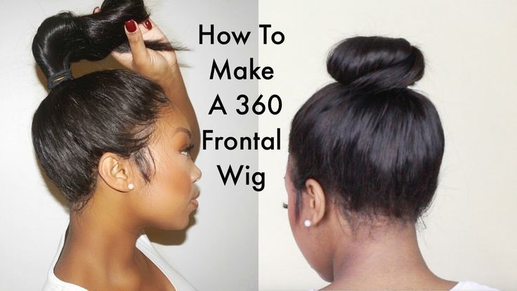 Step By Step Tutorial On How To Make A 360 Frontal Wig Video Https Blackhairinformation Com Video Gallery Step Step 360 Frontal Wig Frontal Wigs Diy Wig