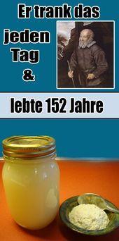 Er trank das jeden Tag und lebte 152 Jahre Er trank das jeden Tag und lebte 152 Jahre