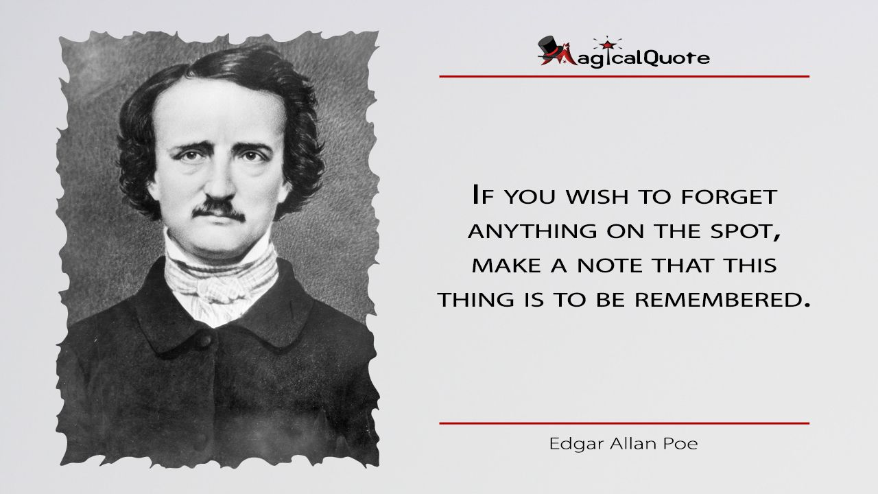 EdgarAllanPoe If you wish to anything on the spot