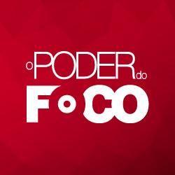 O PODER DO FOCO / CONFIRA