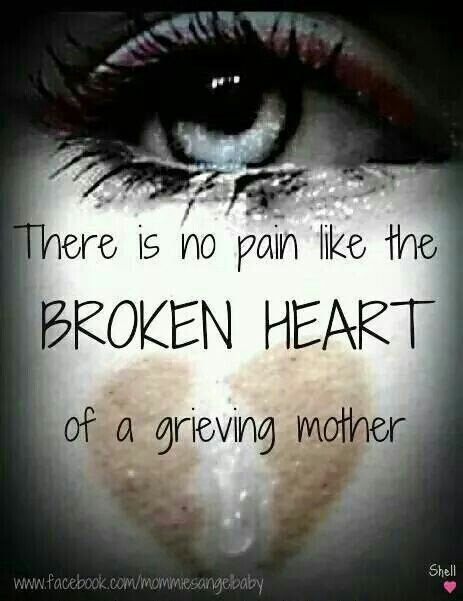 My Truth My Heart Bleeds Every Day For My 2 Babies Mother Quotes Grief Quotes Grieving Quotes