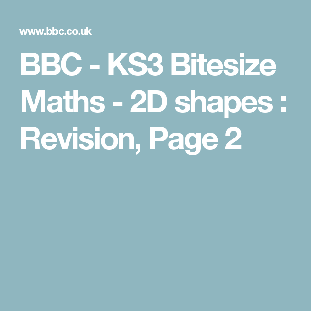 BBC - KS3 Bitesize Maths - 2D shapes : Revision, Page 2 | Math ...