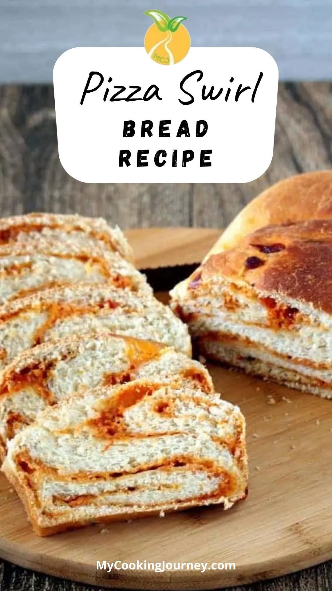 Pizza Swirl Bread Recipe My Cooking Journey Video Recipe Video In 2021 Swirled Bread Swirl Bread Recipe Recipes