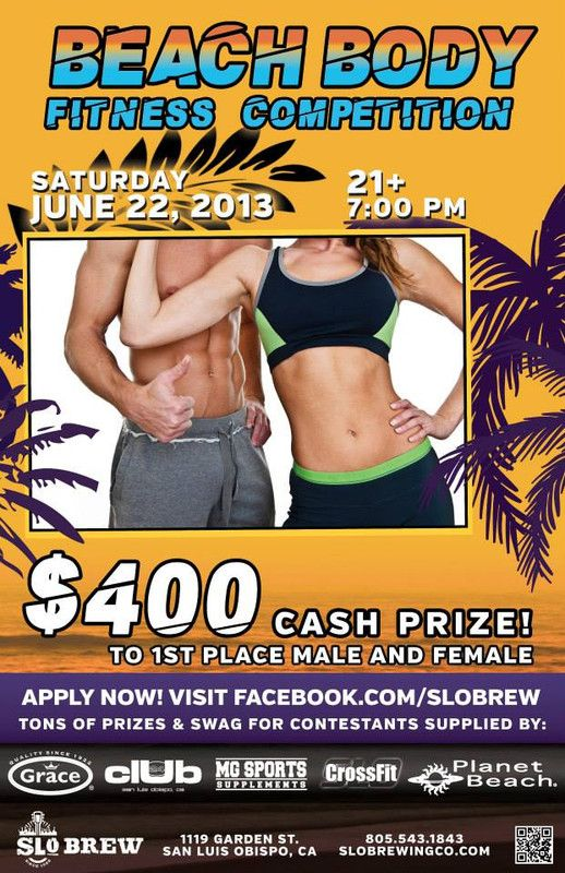 San Luis Obispo, CA SLO Brew, MG Sports Supplements, and Club 24 present a co-ed central coast fitness competition this summer! $400 cash grand prize for male and female winners! Special offers from MG Sports Supplem… Click flyer for more >>