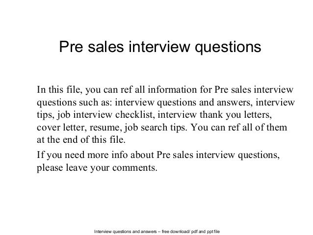 Pre Sales Interview Questions Sales Interview Questions This Or