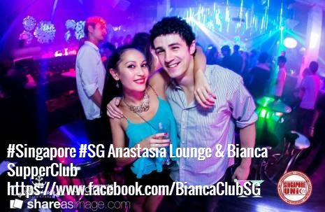#Singapore #SG Anastasia Lounge & Bianca SupperClub https://www.facebook.com/BiancaClubSG