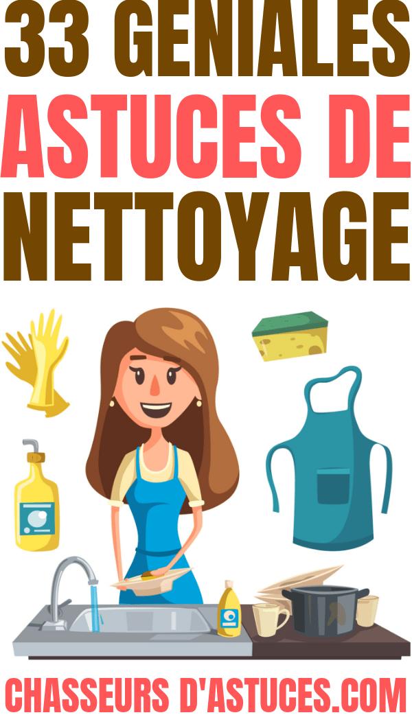 33 GÉNIALES ASTUCES DE NETTOYAGE   Chasseurs dastuces