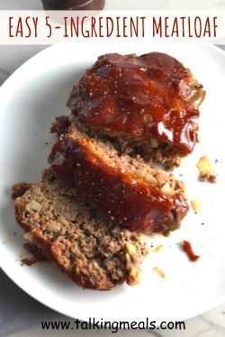 5-Ingredient Easy Meatloaf ~ Talking Meals