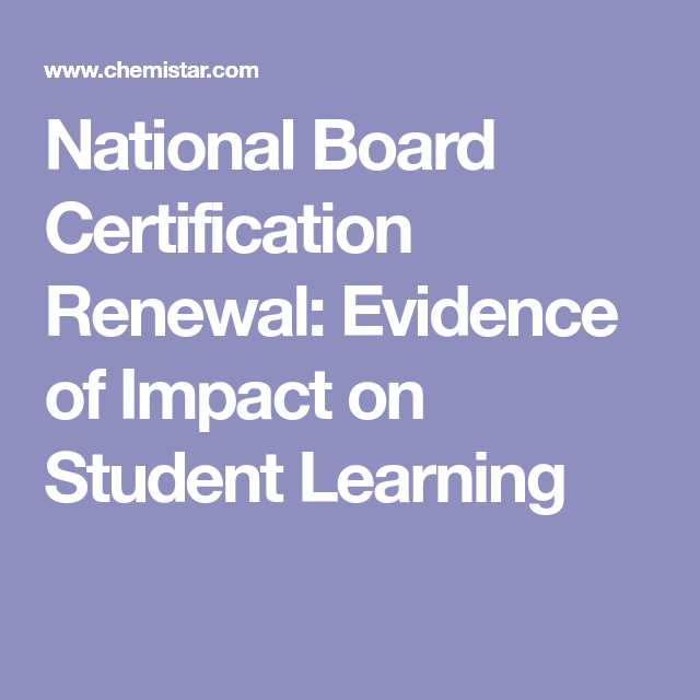 National Board Certification Renewal: Evidence of Impact on Student ...
