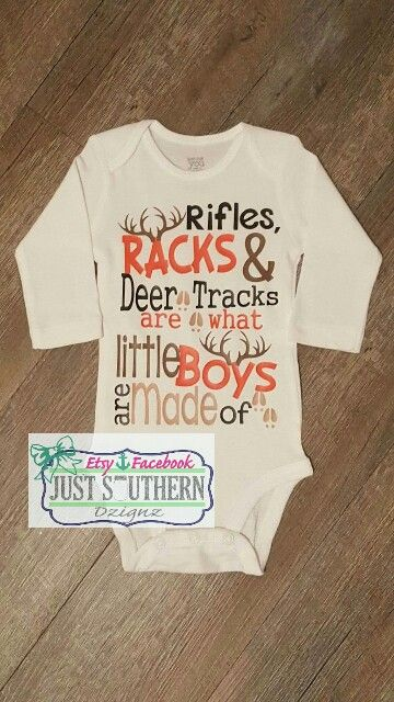 99cb4f6f2da05 Rifles, Racks, and Deer tracks are what little boys are made of. Hunting.  Baby. Onesie. Toddler Tshirt. New born.
