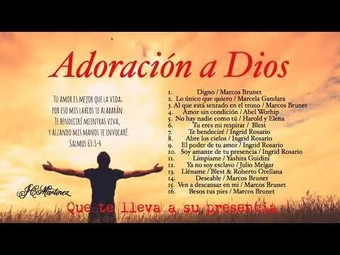 Al Que Esta Sentado En El Trono 31 Adoracion A Dios Que Te Lleva A Su Presencia Youtube Adoracion A Dios Alabanza Y Adoracion Canciones De Dios