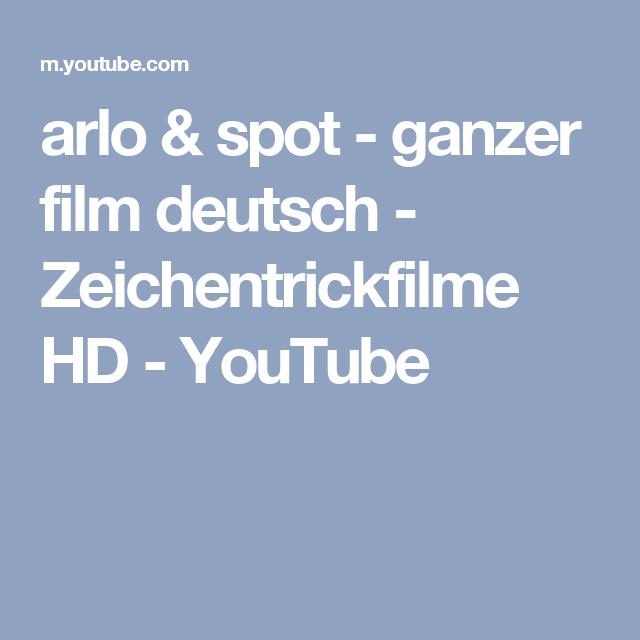 Arlo Spot Ganzer Film Deutsch Zeichentrickfilme Hd Arlo Und Spot Ganzer Film Deutsch Zeichentrickfilme