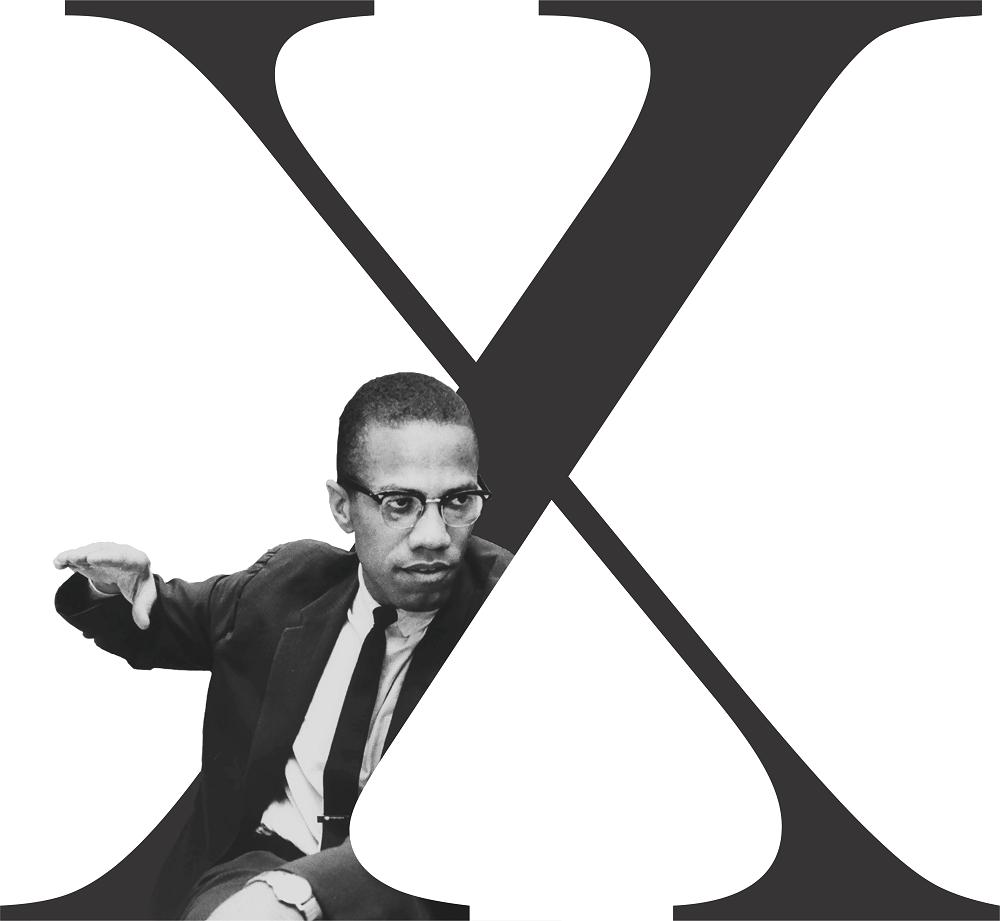 Malcolm X Typography Malcolm X Black Consciousness Black History