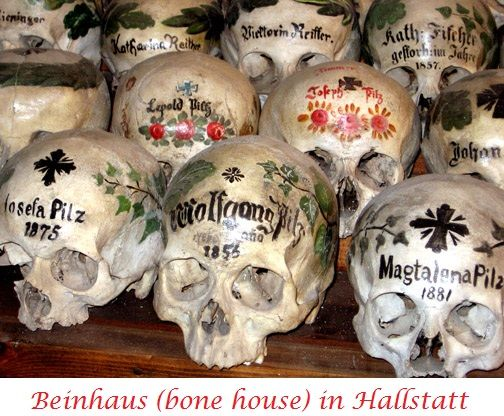 The Beinhaus (bone House) In Hallstatt Dates Back To Twelve Century AC.  There Are Over 1200 Skulls In The Charnel, Some Painted In Flowery Designs  U0026 Date Of ...