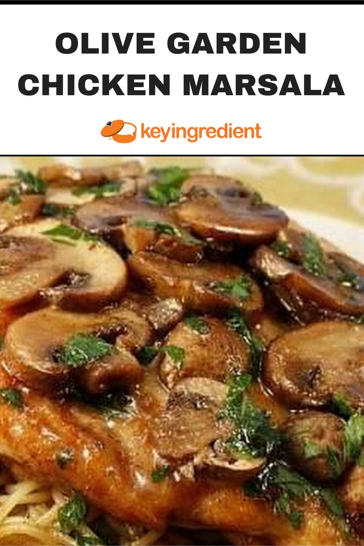 Olive Garden Chicken Marsala   Recipe   Grilled peach salad, Chicken ...