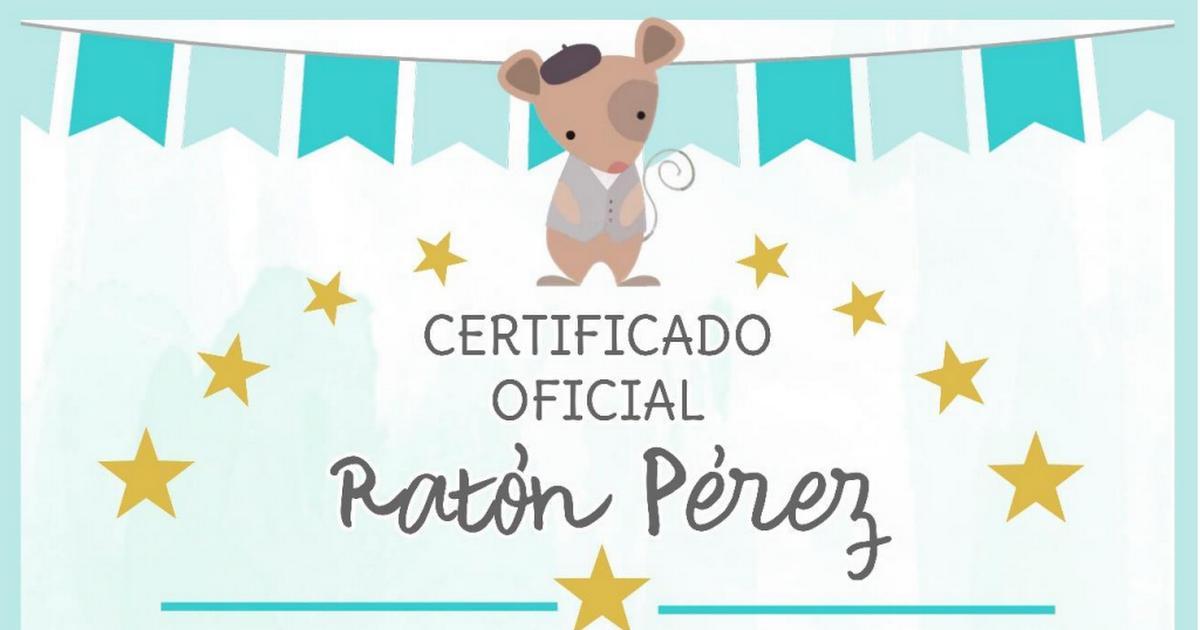 Imprímelo gratis Certificado Ratón Pérez - OyoOllo.pdf | regalos ...
