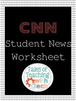 CNN Student News Weekly Worksheet | Free Middle and High