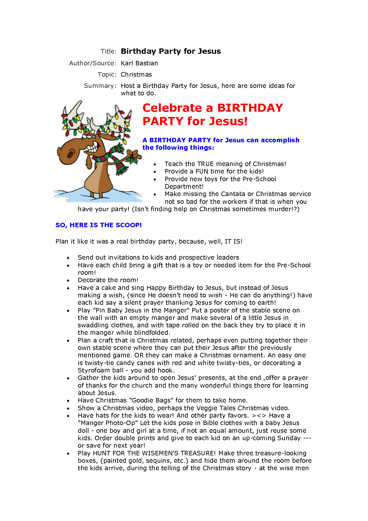 Jesus birthday party- sing Happy B-day and instead of Jesus getting ...
