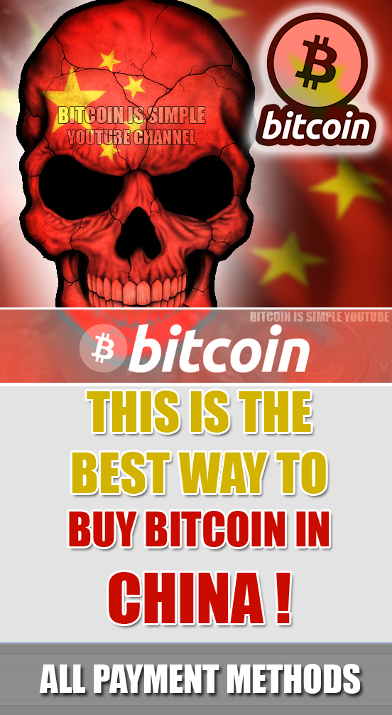 How to Buy Bitcoin Instantly in China 2019 | Buy bitcoin ...