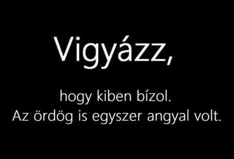 ördög angyal idézetek Pin by Teci Csernus on Magyar idézetek | Quotations, Hungarian