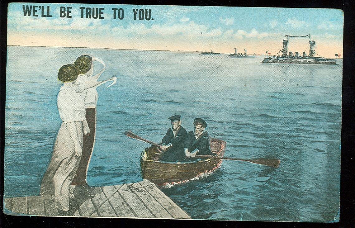 Sailors, We'll Be True To You. (1917 post card (civilwar#474 | eBay