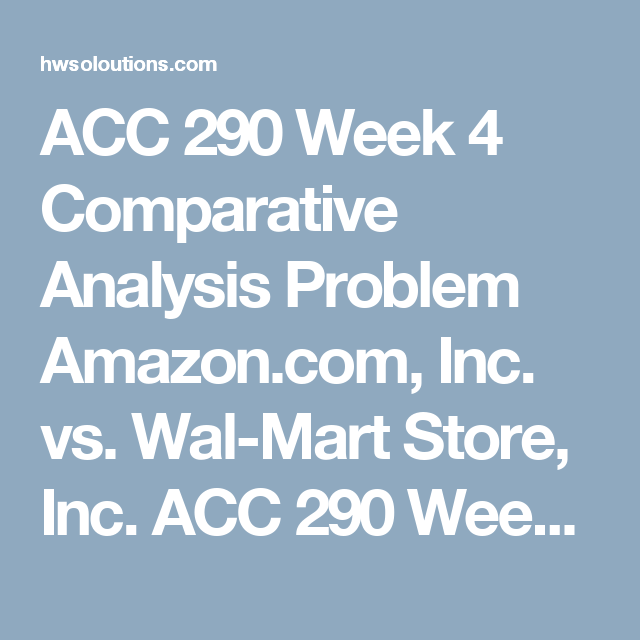 Acc  Week  Comparative Analysis Problem AmazonCom Inc Vs