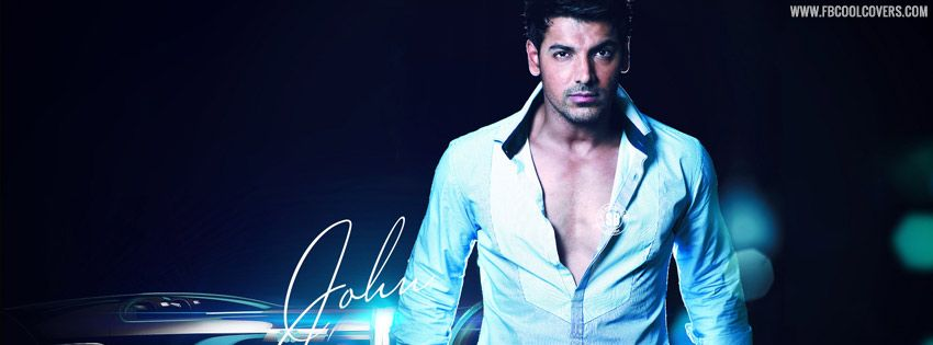 John Abraham Facebook Covers For The Fb Profile For Boys And Girls