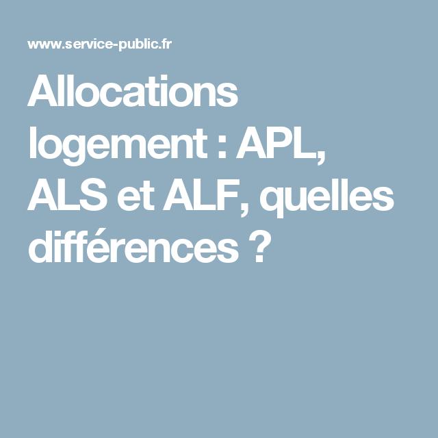 Allocations Logement Apl Als Et Alf Quelles Differences Lois