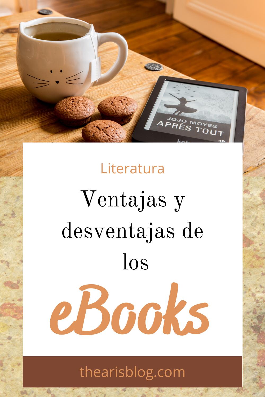 Ventajas Y Desventajas De Los Ebooks En 2020 Libros Libro Electronico Literatura