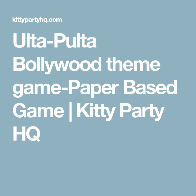 Ulta Pulta Bollywood Theme Game Paper Based Game Kitty