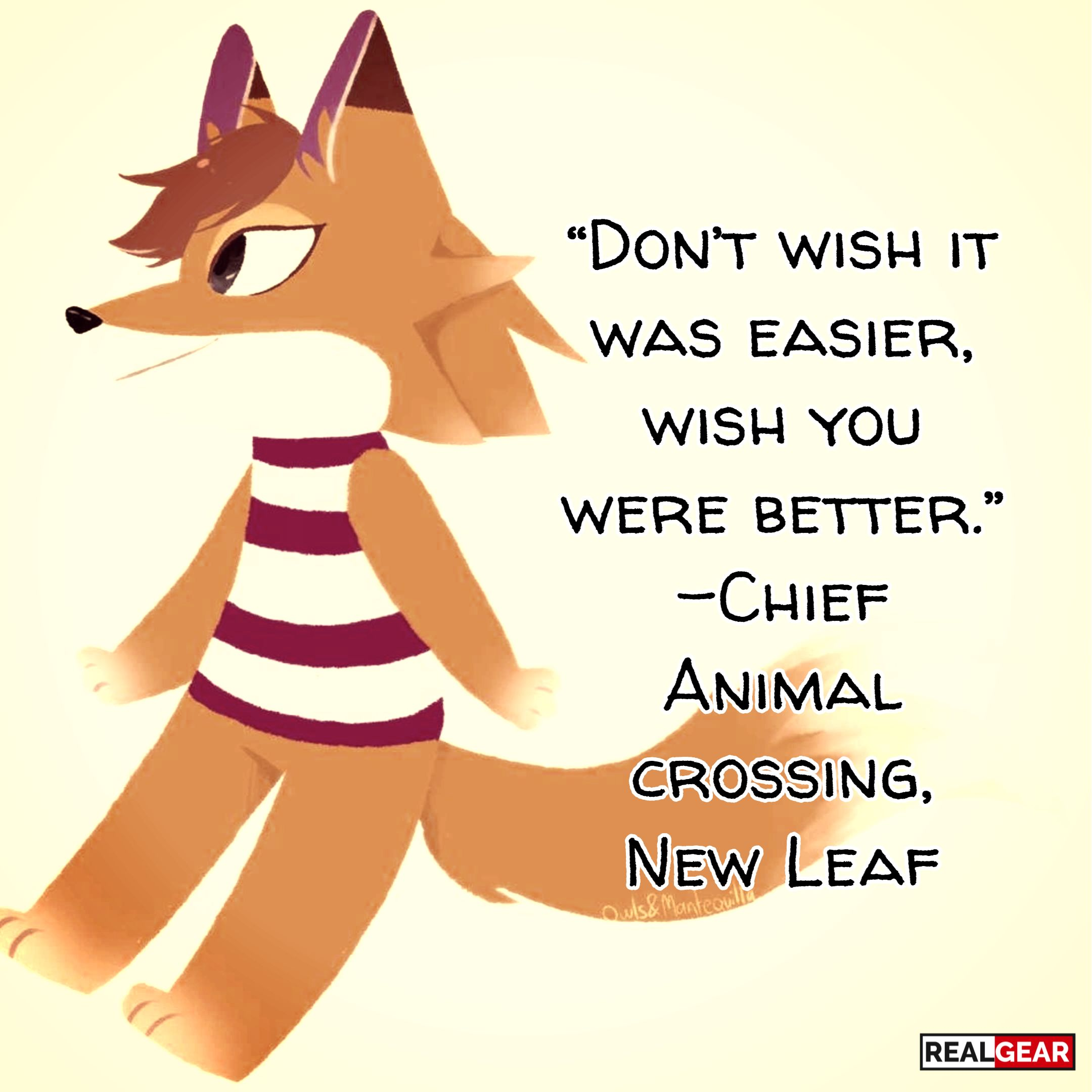 Videogamequotes Gamingquotes Gamingcommunity Animalcrossing Chief Realgear Animal Crossing Fan Art Animal Crossing Video Game Quotes