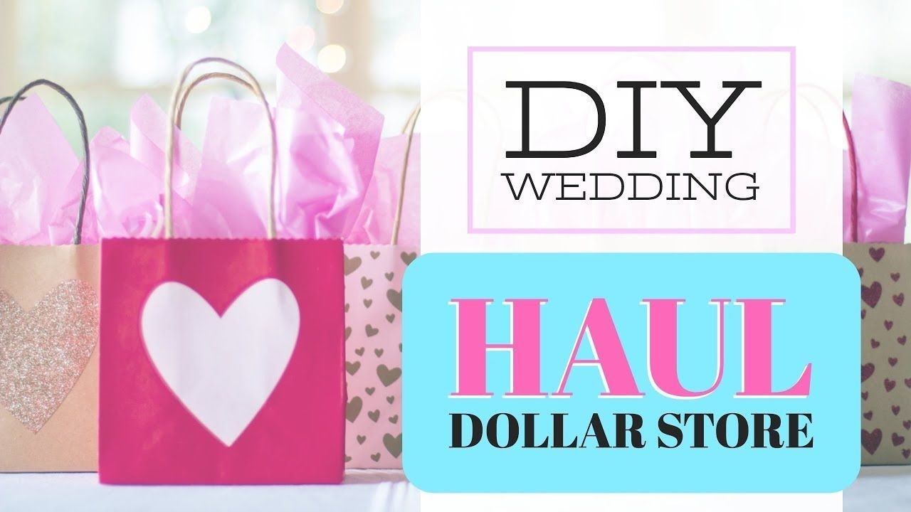 DIY Wedding Haul 2018 | Dollar Store Wedding Decor & Craft Supplies ...