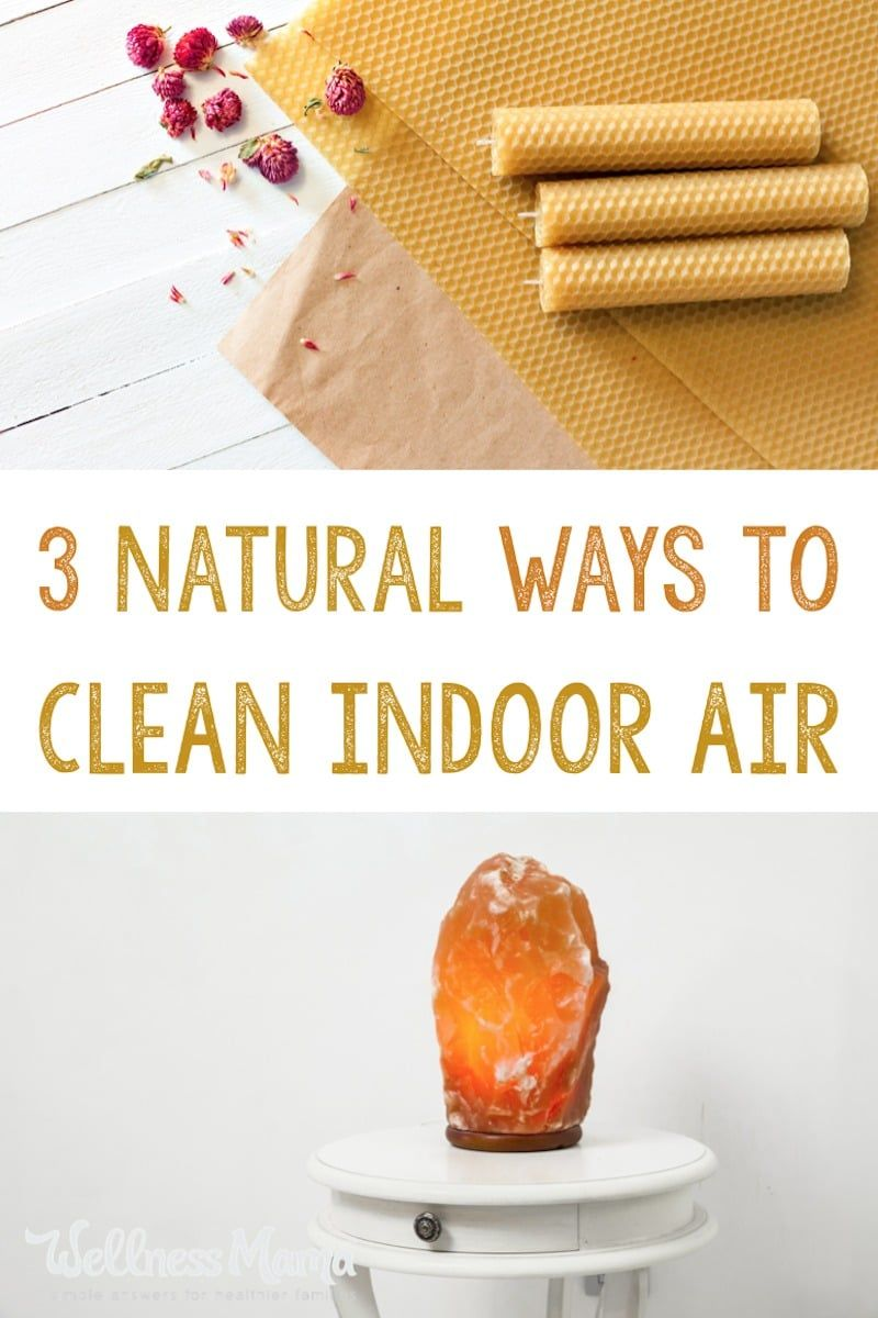 How To Clean Salt Lamp How To Naturally Clean Indoor Air  Beeswax Candles Himalayan Salt