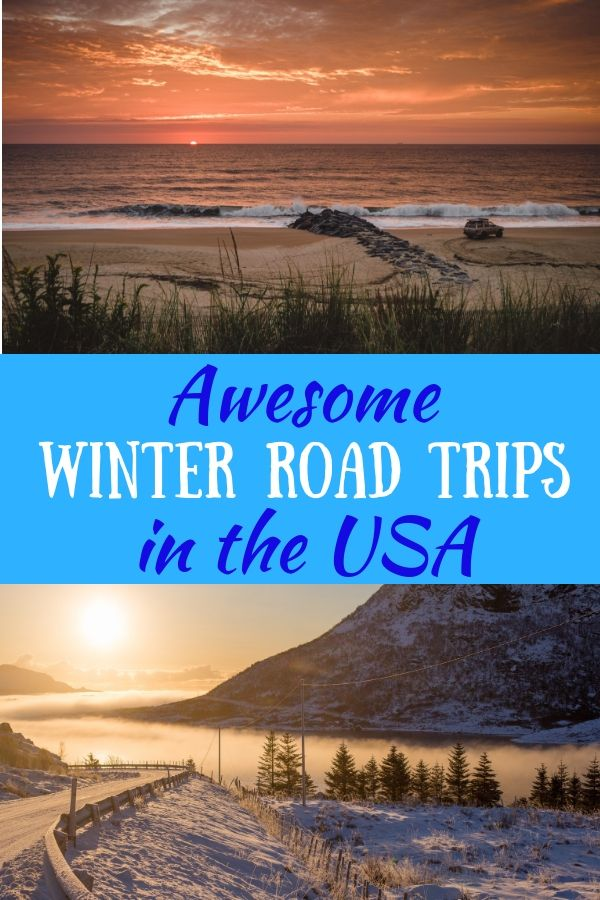 Photo of The Absolute Best Winter Road Trips in the USA