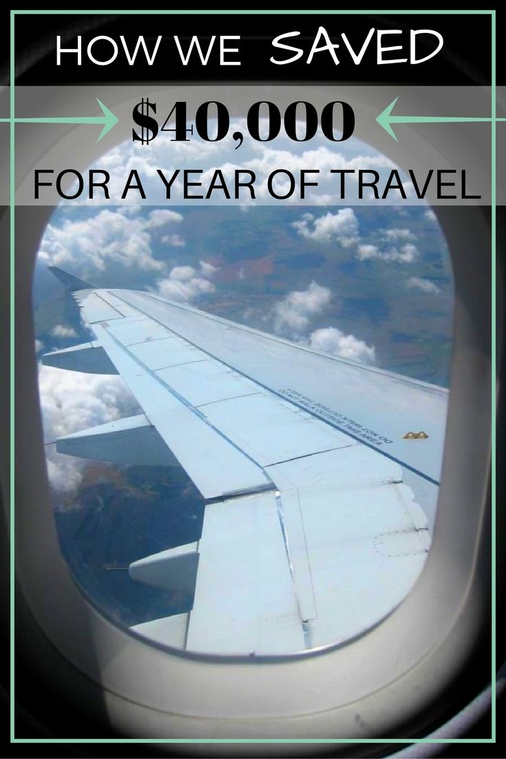 How We Saved $40,000 For a Year of Travel