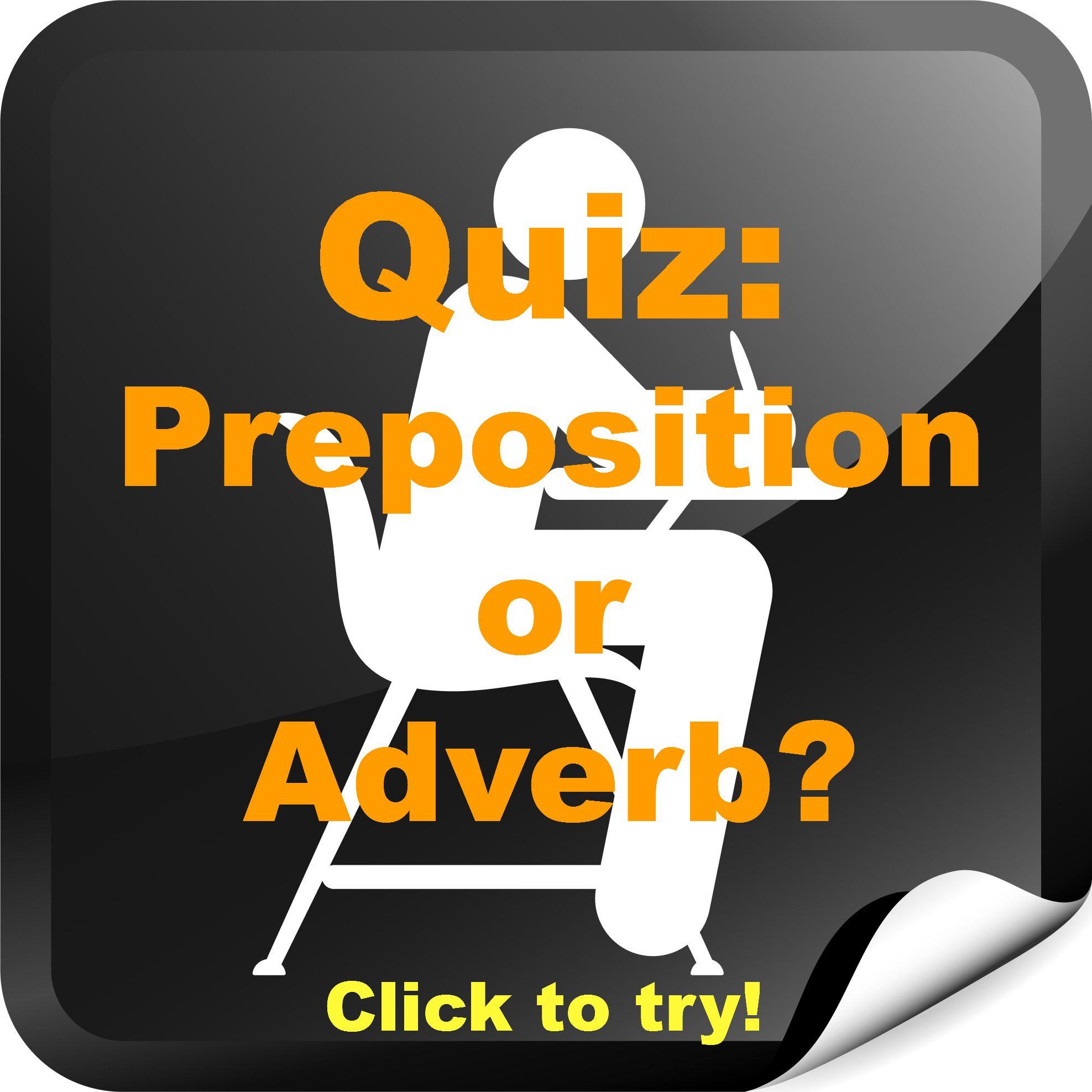 10 Questions Preposition Or Adverb Grammar