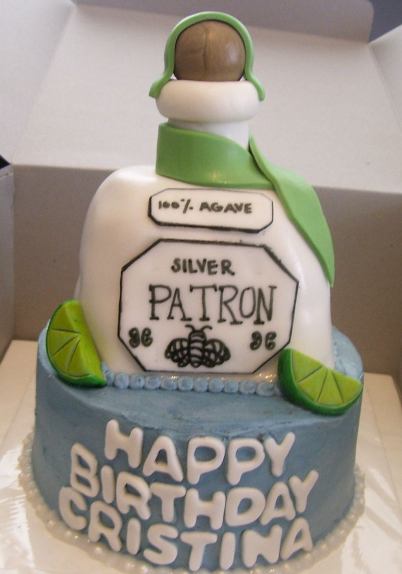 Happy birthday Christina Patron cake Tequila Pinterest