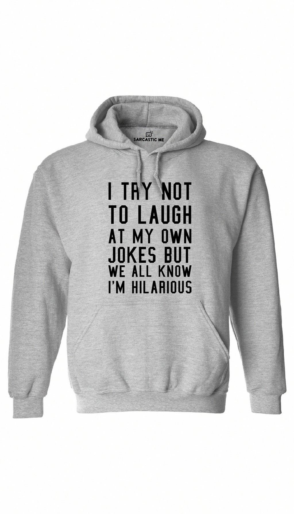 I Try Not To Laugh Hoodie Sarcastic Clothing Funny Outfits Funny Sweaters [ 1792 x 1024 Pixel ]