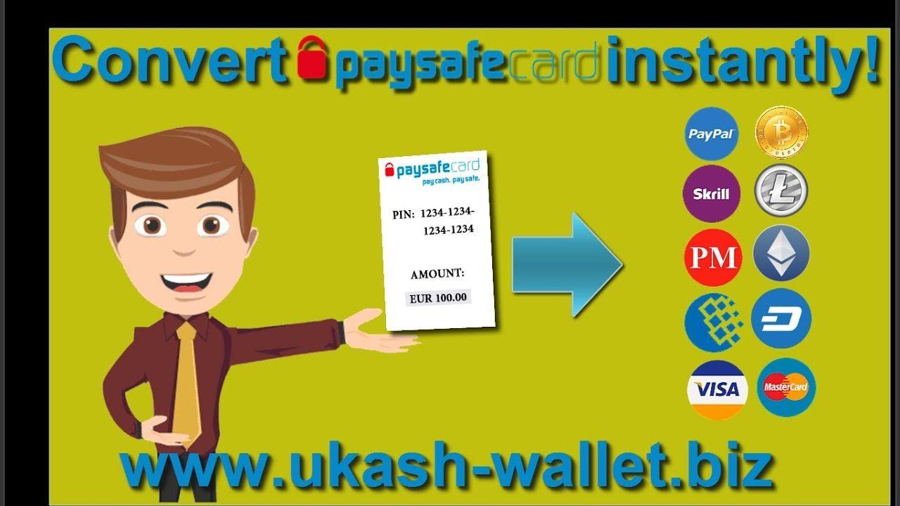 Convert PaySafeCard into   PayPal, Skrill, Perfect Money, Webmoney ...