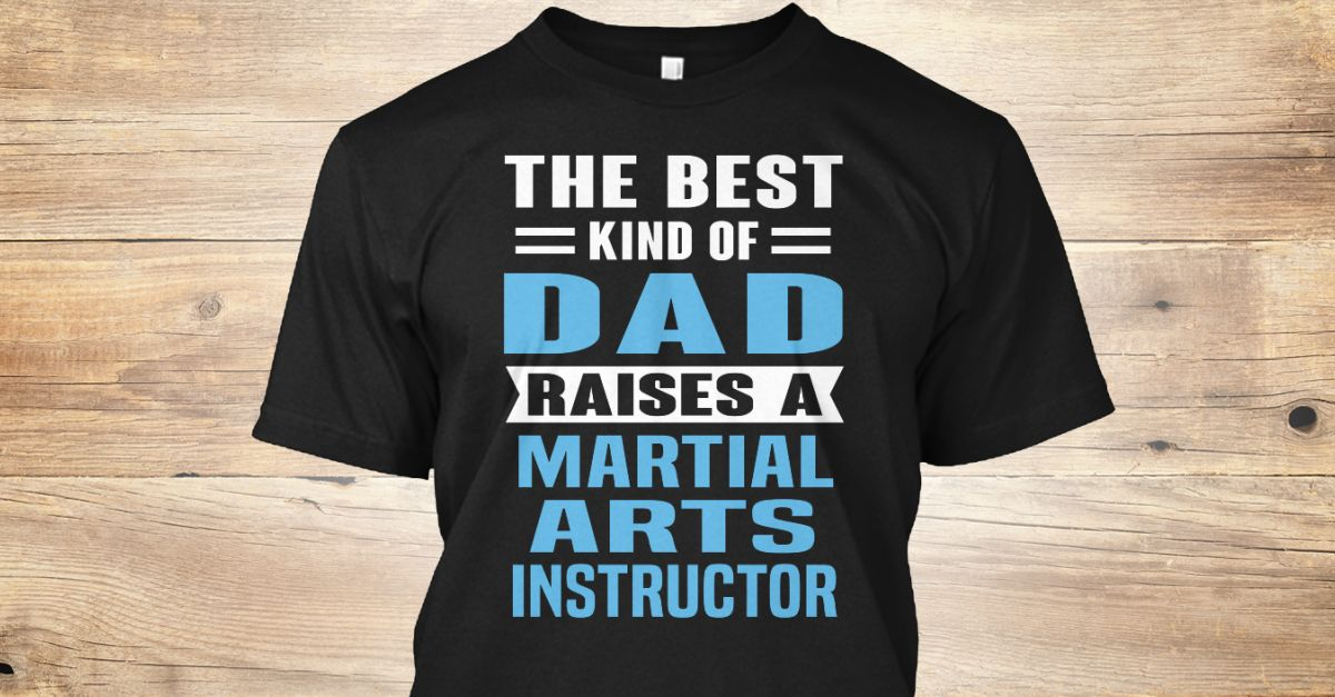 if you proud your job this shirt makes a great gift for you and your martial arts instructor jobs