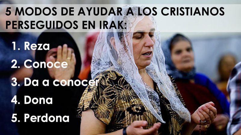 5 modos de ayudar a los cristianos en Irak | Comunicar la fe