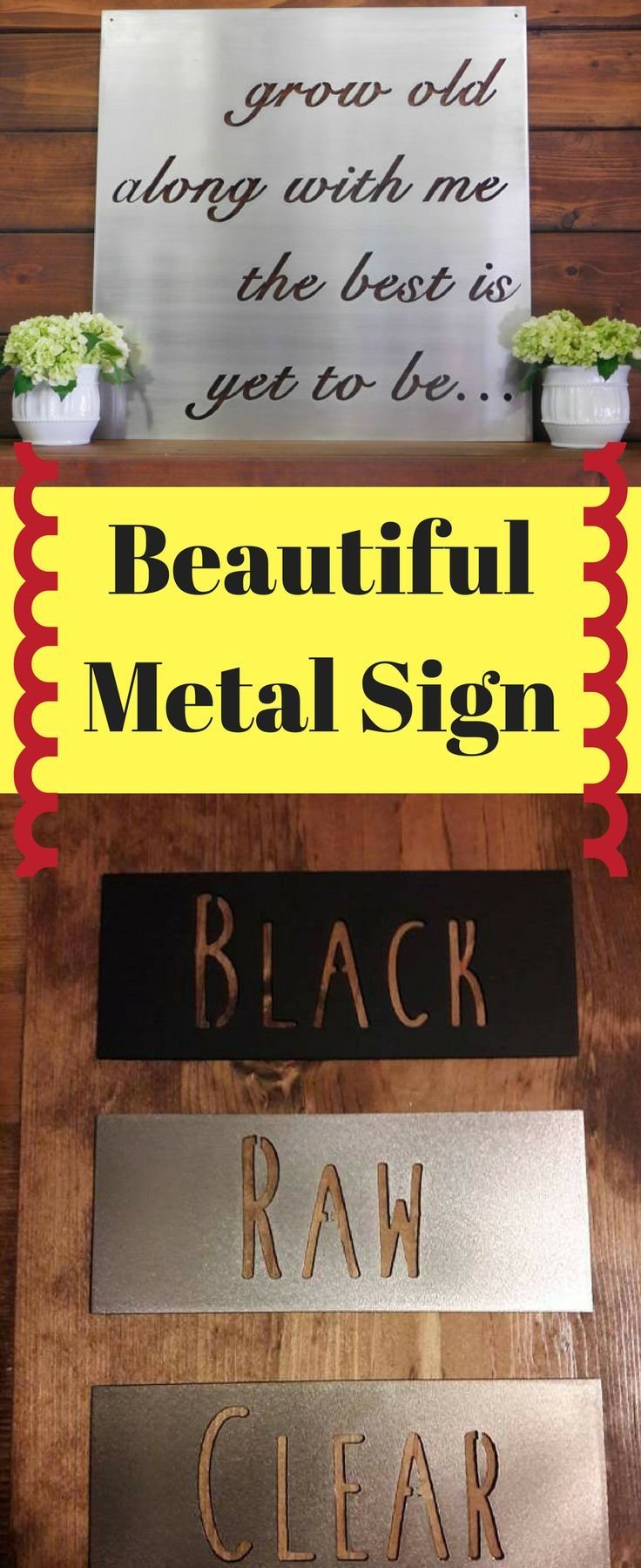 Grow Old Along With Me The Best Is Yet To Be, Metal Sign, Metal Wall ...