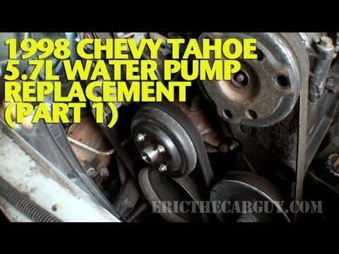1998 Chevy Tahoe 5 7l Water Pump Replacement Part 1 Ericthecarguy Youtube Chevy Tahoe Tahoe Water Pumps