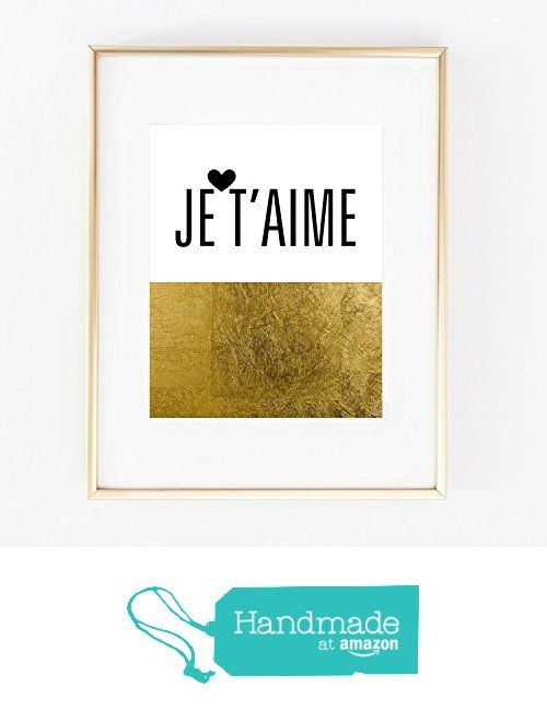 JE T\'AIME French I Love YOU Real Gold Foil Wall Art Print home ...