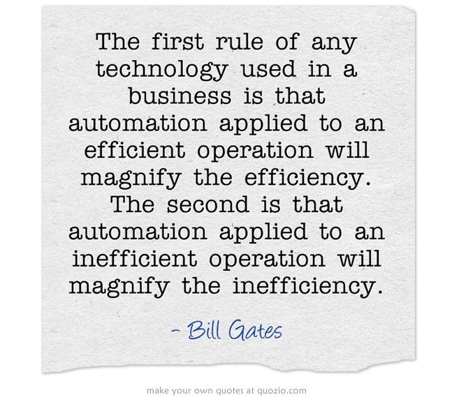 Technology Quote from Bill Gates about automation related to - bill gates resume