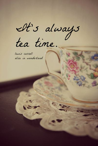 It S Always Tea Time Alice Wonderland Quote Art Print By