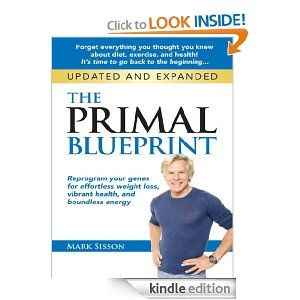 The primal blueprint reprogram your genes for effortless weight the primal blueprint reprogram your genes for effortless weight loss vibrant health and boundless malvernweather Gallery