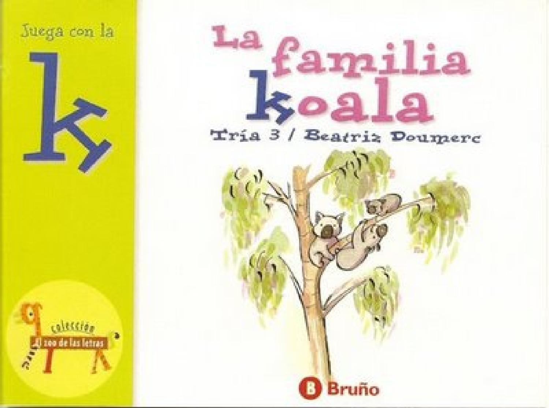 La Familia Koala El Zoo De Las Letras K Libros Infantiles Gratis Libros Infantiles Pdf Cuentos Para Descargar