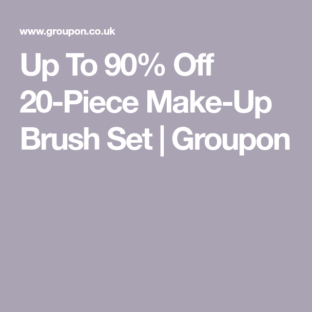 Up To 90% Off 20-Piece Make-Up Brush Set | Groupon | Mr&Mrs